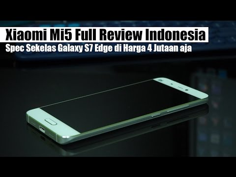 Xiaomi Mi5 Review Indonesia : 4 Jutaan, Spec Sekelas Galaxy S7 Edge