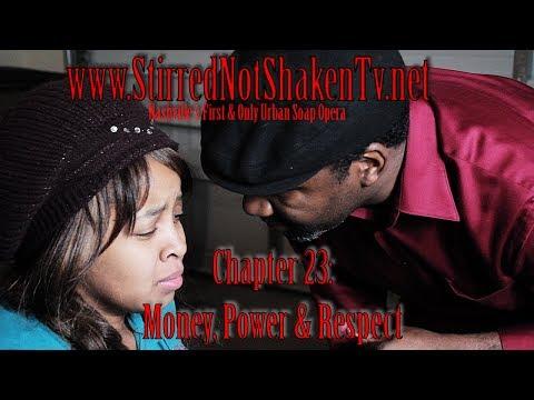 Stirred, Not Shaken Chapter 23: Money, Power & Respect