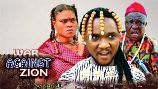 War Against  Zion 4  - 2016 Latest Nigerian Nollywood Movie