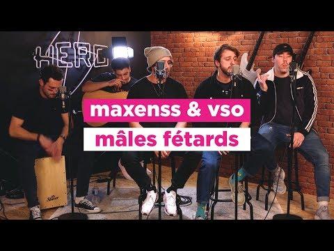 Maxenss & VSO - Mâles fétards