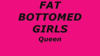 Queen Fat bottomed girls lyrics