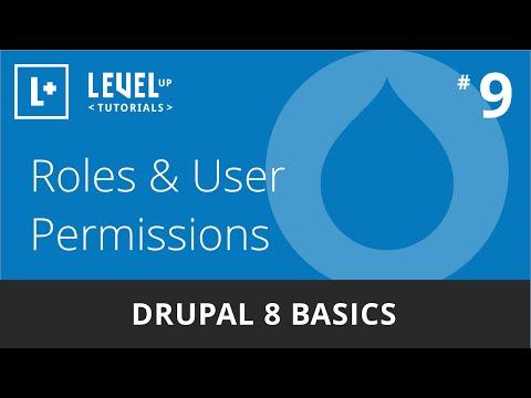 Drupal 8 Basics #9 - Roles & User Permissions