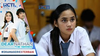 Video DEAR NATHAN THE SERIES - Salma Bingung Sendiri Denger Peraturan Dari Afifah [2 Oktober 2017] download MP3, 3GP, MP4, WEBM, AVI, FLV April 2018