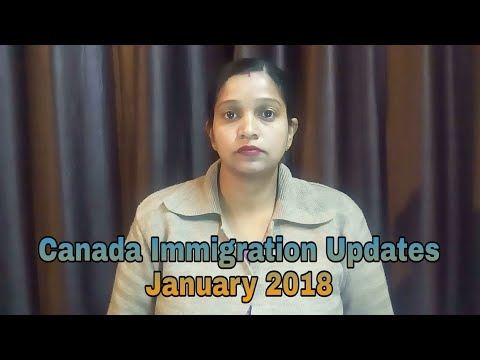 Canada Immigration Updates January 2018