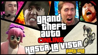 GTA 5 Online - Hasta La Vista Part One