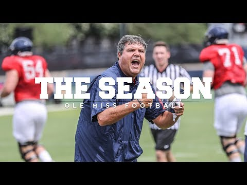 The Season: Ole Miss Football - Fall Camp (2017)