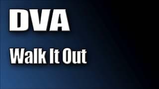 DVA-Walk It Out