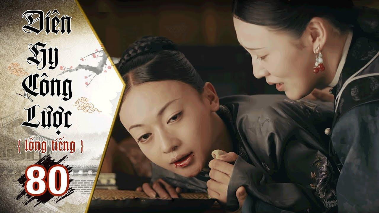 Diên Hy Công Lược - Tập 80 (Lồng Tiếng) | Phim Bộ Trung Quốc Hay Nhất 2018 (17H, thứ 2-6 trên HTV7)