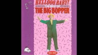 The Big Bopper   It