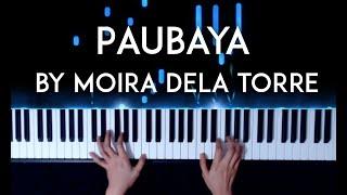 Paubaya by Moira dela Torre piano cover with sheet music видео