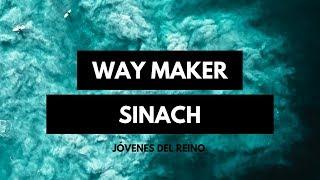 SINACH   WAY MAKER (En español) (Musica con letra )