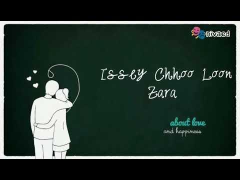 Ab Hai Saamne Issey Chhoo Loon Zara - WhatsApp Status