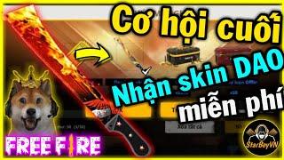 [Free Fire] Cơ hội cuối để nhận SKIN DAO Rank miễn phí | StarBoyVN