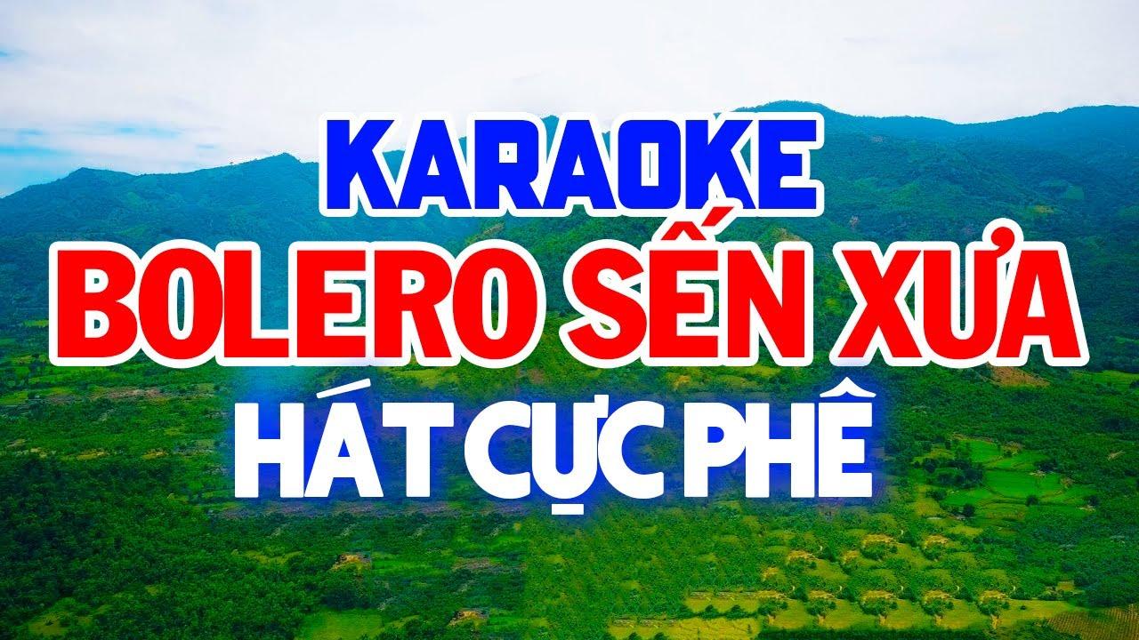 KARAOKE Liên Khúc Nhạc Sến - Karaoke Bolero Nhạc Vàng Trữ Tình Chọn Lọc - Nhạc Sống Karaoke