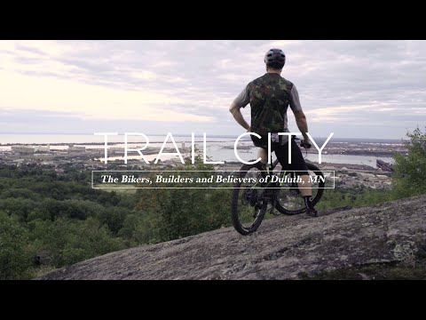 Trail City: Duluth, MN // The Bikers, Builders and Believers