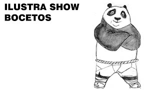 Cómo dibujar a PO KUNG FU PANDA Tutorial ILUSTRA SHOW