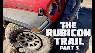 We Conquer The Rubicon Trail in our 2018 Jeep Wrangler JLU Rubicon - Part 3