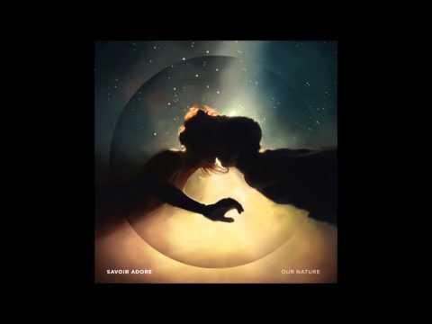 Savoir Adore - Dreamers