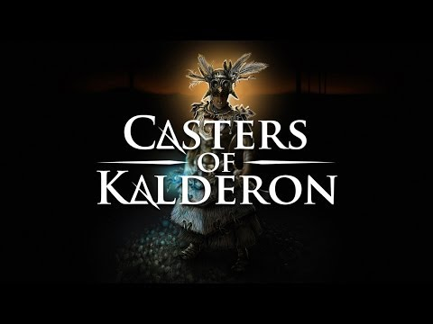 Casters of Kalderon Beta Trailer