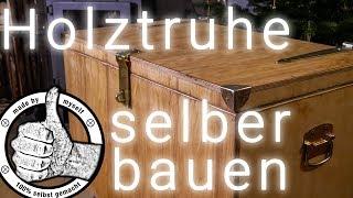 Holztruhe Holzkiste selber bauen DIY Anleitung Tutorial