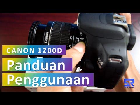 Canon 1200D Panduan Penggunaan Untuk Pemula By Sobat Review