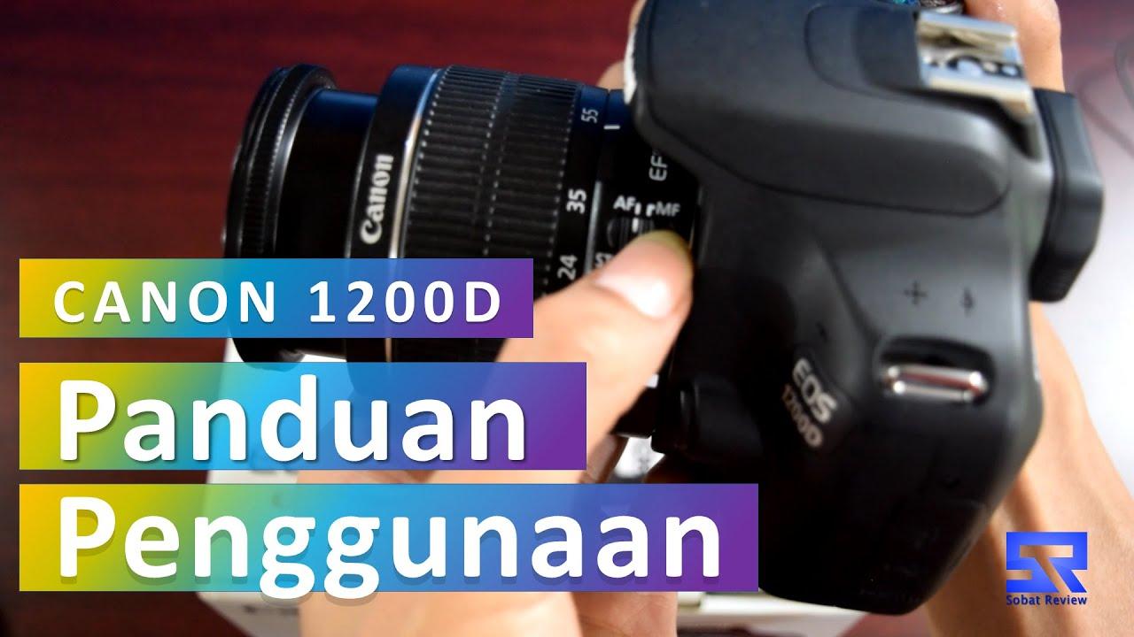 Canon D Panduan Penggunaan Untuk Pemula By Sobat Review