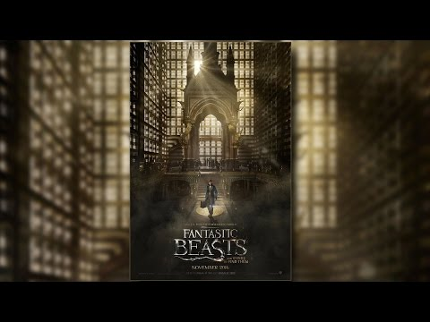 Fantastic Beasts and Where to Find Them trailer and poster review - Collider