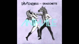 Don Diablo - Animale (Radio Edit) [feat. Dragonette]