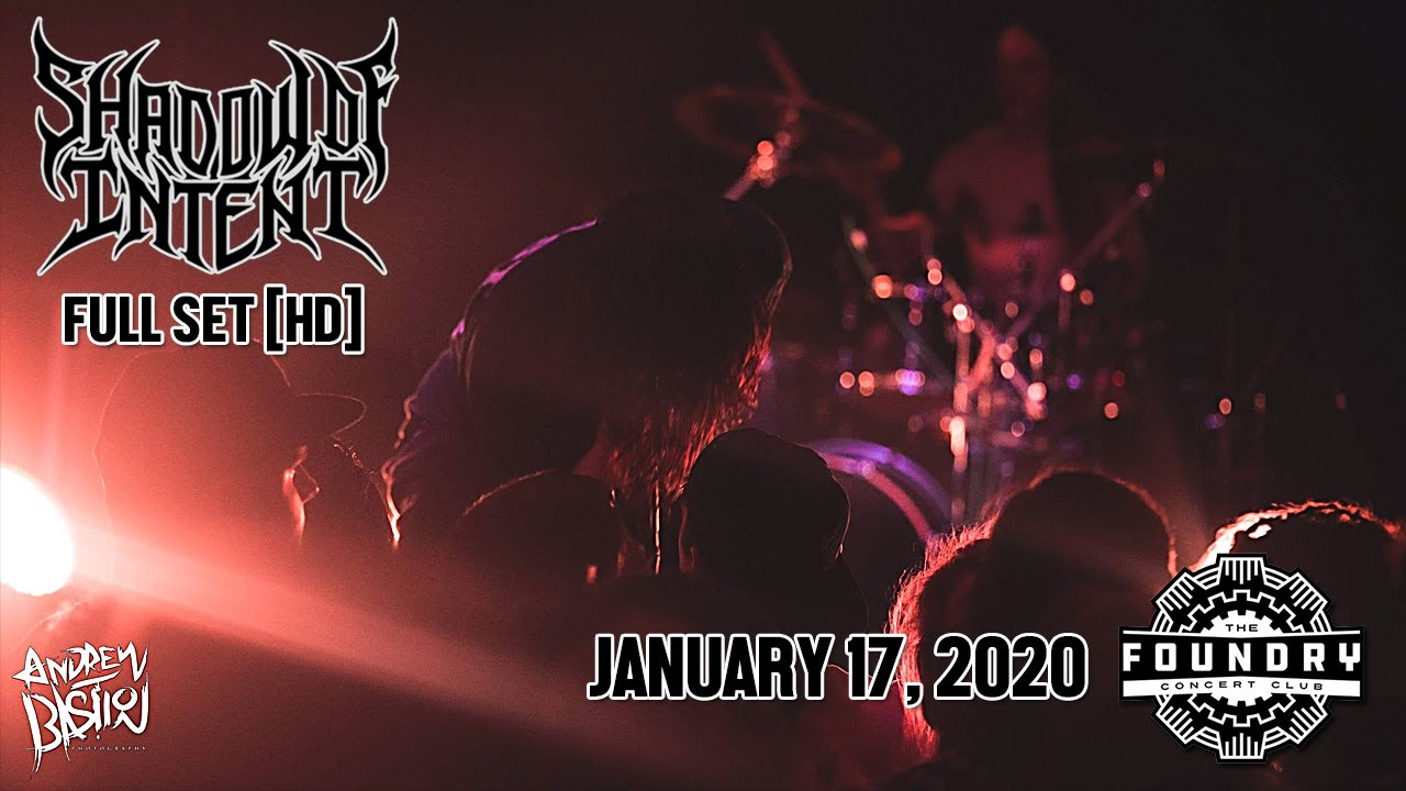 Download Shadow of Intent - Full Set HD - Live at The Foundry Concert Club