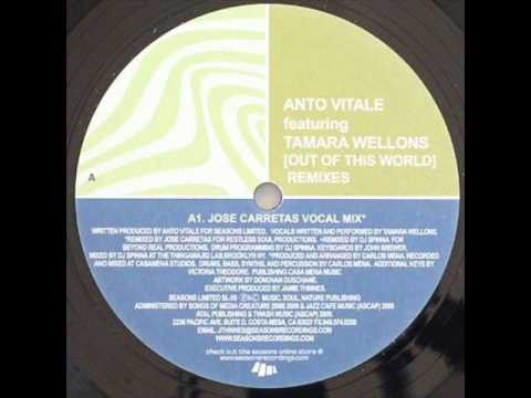 Anto Vitale - Out of This World ft Tamara Wellons (Jose Carretas Vocal Mix)