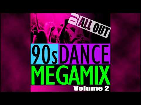 90s Dance MegaMix Vol 2 Pt 1 - DJ All Out