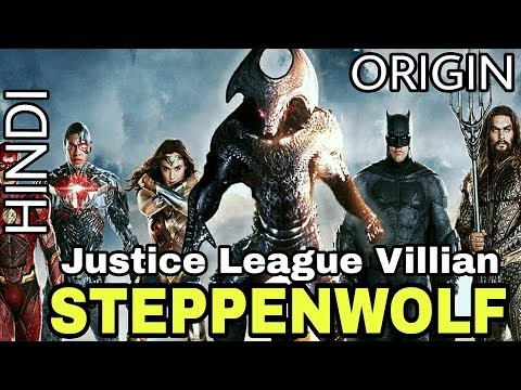 JUSTICE LEAGUE : STEPPENWOLF | Supervillain Origin | Explained In Hindi