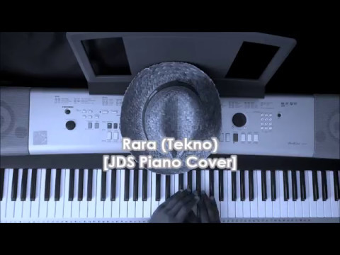 Rara (Tekno) Piano Cover by JD Solfa