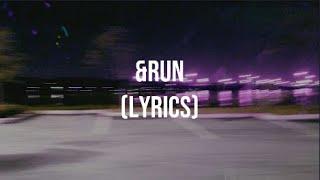 Sir Sly - &Run (Lyrics)