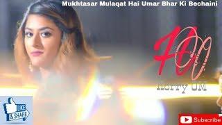Gambar cover Mukhtasar Mulaqat Hai Umar Bhar Ki Bechaini  Romantic Status  Whatsapp Status  Love Status