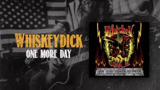 Whiskeydick - One More Day (Official Track)
