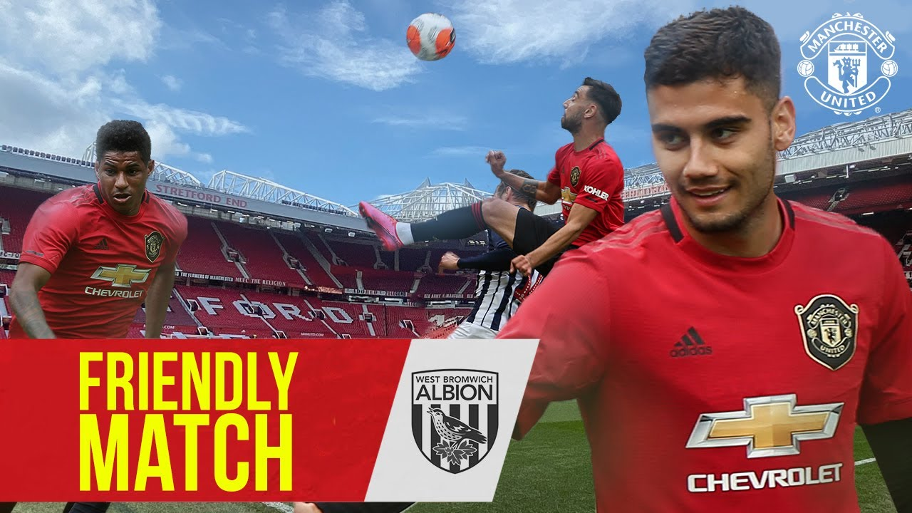 Friendly Match | Andreas steals the show against West Brom ???| Manchester United
