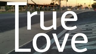 True love // A Porterville Skate Video