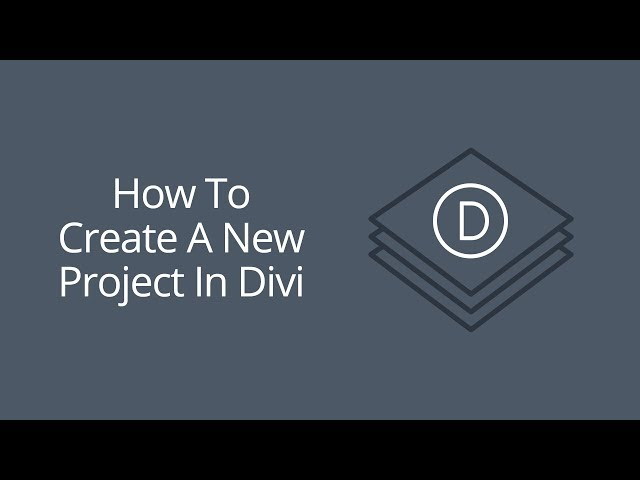 How To Create A New Project In Divi