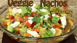 Veggie Nacho Supreme | Delicious Mexican Appetizer By Rockin Robin
