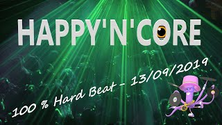 HAPPY'N'CORE mixed by JOY 13/09/2019 [ Hard Beat - Hardstyle - Uk Hardcore - Hardcore - Powerstomp ]