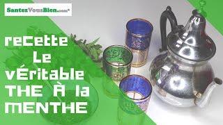 La recette du véritable thé à la menthe