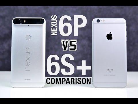iPhone 6S Plus vs Google Nexus 6P  - In depth Comarison