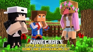 WHY IS LITTLE KELLY NOT HAPPY WITH DONNY AND RAVEN? | Minecraft Love Story |