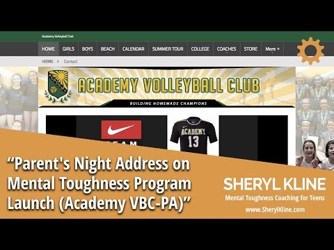 Parent's Night Address on Mental Toughness Program Launch (Academy Volleyball Club Palo Alto)