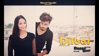 DILBAR || Satyameva Jayate || Dance Cover - Bharat Gandhi & Pallavi Narang