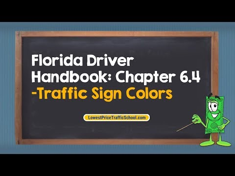Florida Driver Handbook: Chapter 6.4 - Traffic Sign Colors