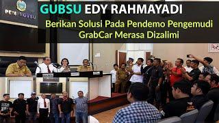 Pengemudi GrabCar Merasa Dizalimi, Gubsu Edy Rahmayadi Bantu Berikan Solusi