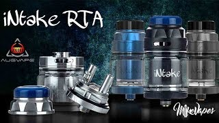 Intake RTA by MikeVapes and AUGVAPE! SEXY!