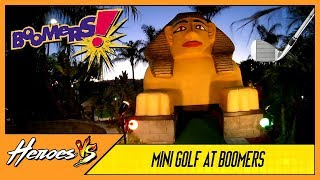 Heroes VS - Mini Golf at Boomers